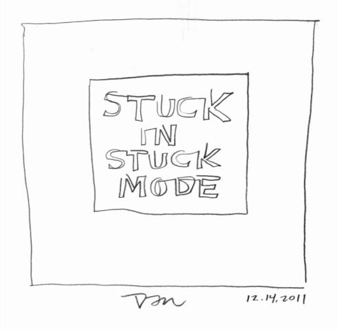 Handwritten words that say Stuck In Stuck Mode