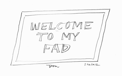 Handwritten words that say Welcome To My Fad